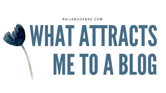 What Attracts me to a Blog